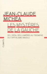 les mystères de la gauche - Michéa
