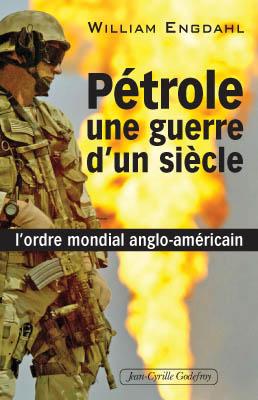 Pétrole, une guerre d'un siècle
