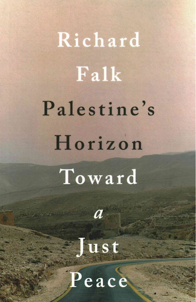 Richard Falk - Palestine's Horizon